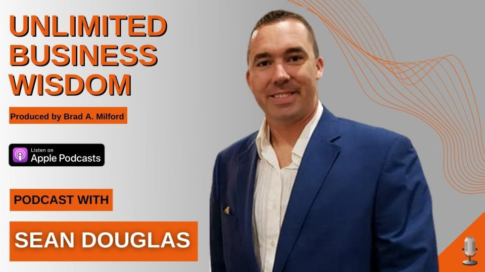 Episode #21 How To Improve Positioning To Increase Profitability With Sean Douglas