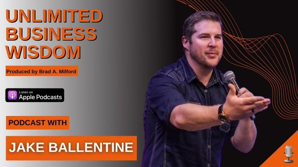 Episode #22 How To Create Connections And Provide Value With Jake Ballentine