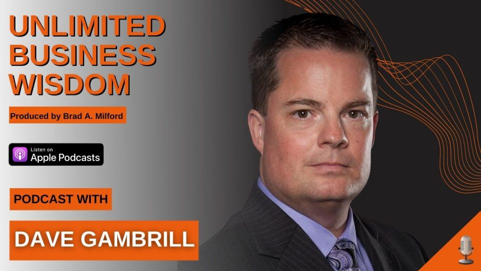 Episode #25 How To Monitize Your Message Effectively With Dave Gambrill