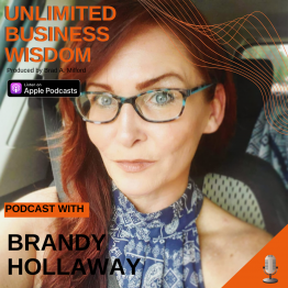 Episode #36 How To Embrace Change To Create Business Freedom with Brandy Hollaway