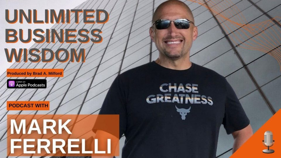 Episode #44 How To Set Yourself Up For Daily Success With Mark Ferrelli