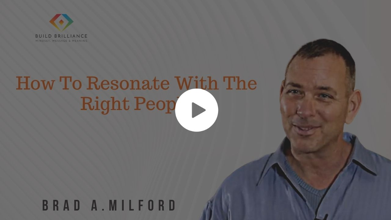 How To Resonate With The Right People