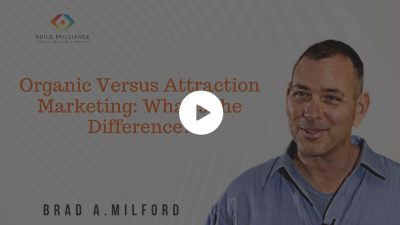 Organic Versus Inorganic and Attraction Marketing: What's the Difference?