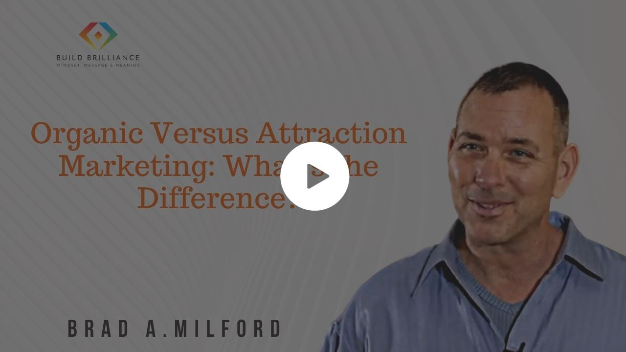 PB - Organic Versus Attraction Marketing What's the Difference