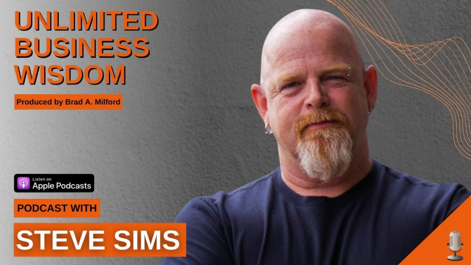 Episode #50 How To Break Barriers To Success While Standing In Your True Value With Steve Sims