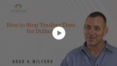 How to Stop Trading Time for Dollars