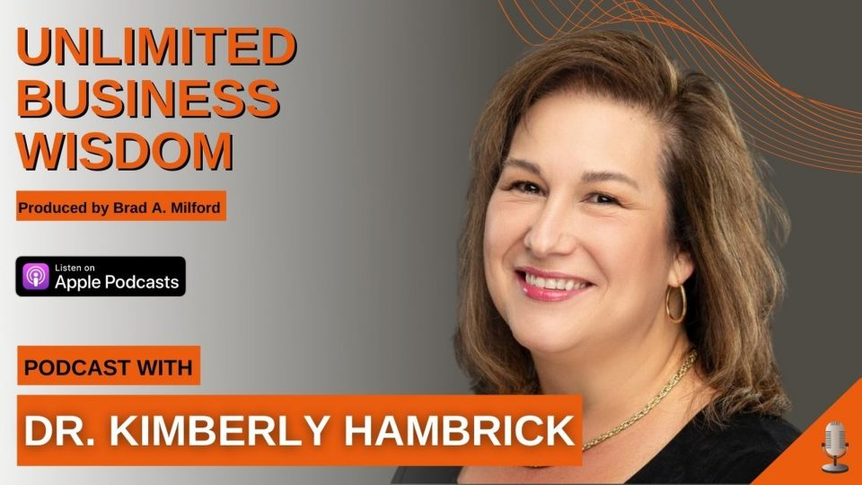 Episode #53 How To Elevate Your Own Potential With Dr. Kimberly Hambrick